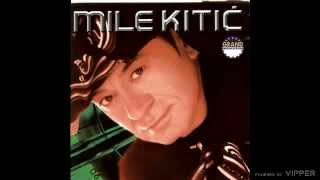 Mile Kitic - Budala - (Audio 2002)
