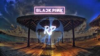 [RP] BLACKPINK - WHISTLE   Tropical (Summer) Cover