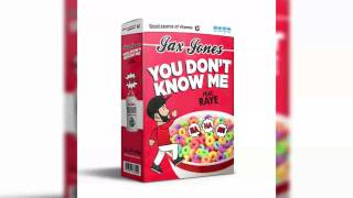 Jax Jones - You Don't Know Me ft. RAYE [Official Clean Version]