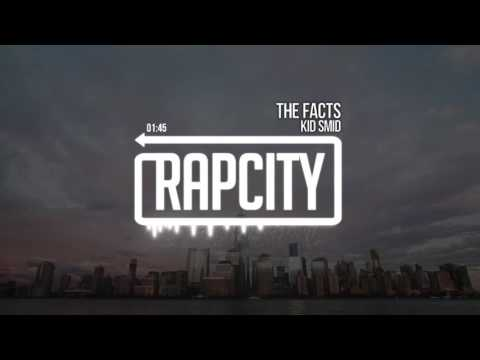 Kid Smid - The Facts (Prod. Ozzie)