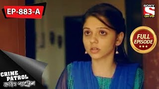 Crime Patrol - ক্রাইম প্যাট্রোল - Bengali - Full