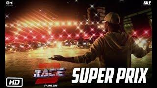Race 3 | Super Prix | Behind The Scenes | Salman Khan | Remo D'Souza