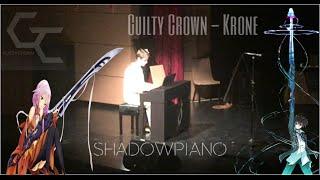 Shadow Piano   Krone (Guilty Crown) Piano