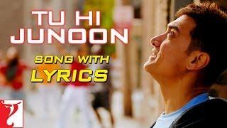 Lyrical: Tu Hi Junoon Song with Lyrics | DHOOM:3 | Aamir Khan | Katrina Kaif | Kausar Munir width=