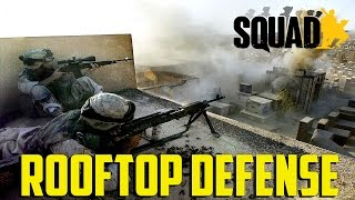 Squad - Rooftop Defense