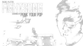 Rachel Platten - Fight Song w/Lyrics - Punk Goes Pop Style by Punk Your Pop