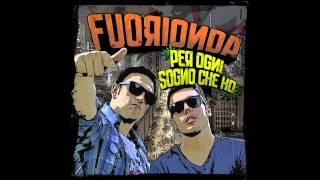 7 - FUORIONDA - COME LA PRIMA VOLTA feat Lesi B
