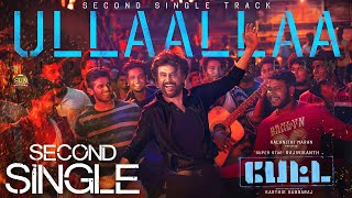 Rajini's Petta 'ULLAALLAA' Second Single Track Released On | Simran | Vijay Sethupathy | Trisha