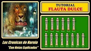 """Narnia - Lullaby en Flauta """"Con Notas Explicadas"""""""
