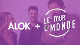 ALOK + Le Tour Du Monde