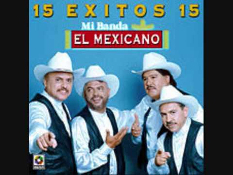 La Morena de Mi Banda El Mexicano Letra y Video