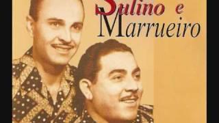 SULINO E MARRUEIRO  - SETE LEGUAS