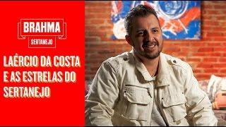 Laércio da Costa, e as estrelas do Sertanejo  #SRTNJ - Brahma Sertanejo