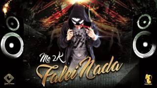 Mc 2K - Falei Nada (Áudio Oficial)