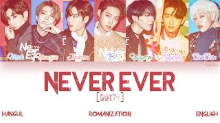 [HAN|ROM|ENG] GOT7 - Never Ever (Color Coded Lyrics)