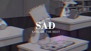 SAD - [FREE] SAD BEAT/ INSTRUMENTAL TRISTE/ TRAP by Knel