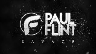 Paul Flint - Savage