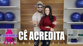 Cê Acredita - João Neto e Frederico feat. MC Kevinho | Casal Dance | Coreografia
