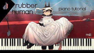 Rubber Human [(Mili)] | Synthesia Piano Tutorial