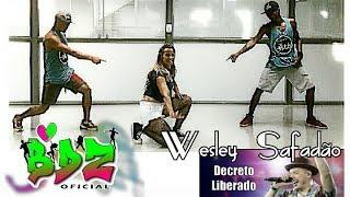 Decreto Liberado - Wesley Safadão | Coreografia BDZ oficial