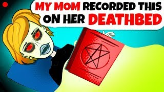 My Mom Died But Here's A Shocking Video She Recorded On Her Deathbed!