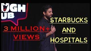 Starbucks and hospitals By Vijay Yadav