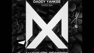 Gasolina Bootleg - Blasterjaxx (Daddy Yankee Remix)