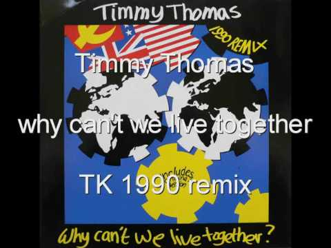 timmy-thomas-why-cant-we-live-together-1990-tk-remix-coccodemamma69