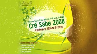 Carlos Silva Feat. Nelson Freitas And Q Plus - Cre Sabe 2008 (Vlatko Radio Edit)