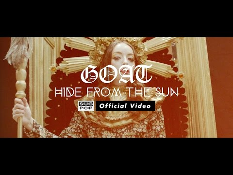 goat-hide-from-the-sun-official-video-sub-pop