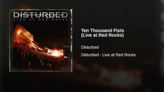 Ten Thousand Fists (Live at Red Rocks)