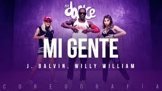 Mi Gente  - J. Balvin, Willy William | FitDance Life (Coreografía) Dance Video