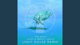 The Wolf (Light House Remix)