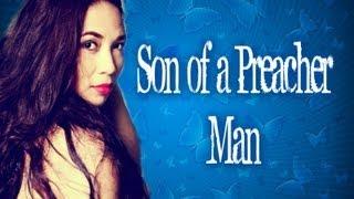 Lea - Son Of A Preacher Man