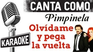 Olvídame y Pega la Vuelta (con letra) - Pimpinela (Karaoke)