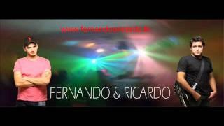 Chora arrependida - Fernando e Ricardo