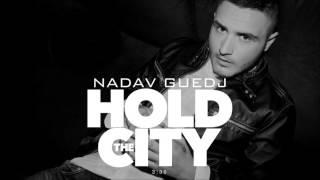 Nadav Guedj - Hold The City - 'נדב גדג