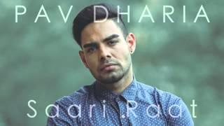 Pav Dharia - Saari Raat [COVER]