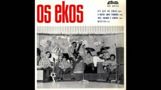 Os Ekos - Diz Que Me Amas (1965)
