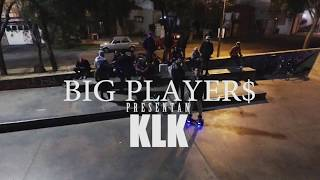 BIG PLAYERS X KLK [KUSHFILMS]