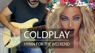 Coldplay - Hymn For The Weekend - Electric Guitar Cover by Kfir Ochaion