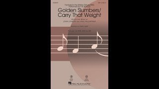 Golden Slumbers/Carry That Weight (SSA) - Arranged by Mac Huff