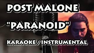 POST MALONE - PARANOID (KARAOKE / INSTRUMENTAL)