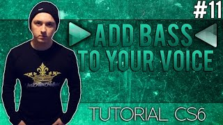 How To Add Bass To Your Voice in Adobe Audition CS6 - Tutorial #11