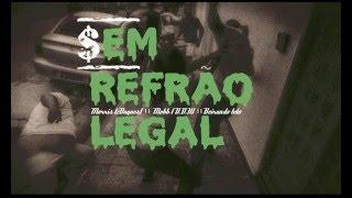 D.R.O.G.A.S (part Nadier, Mobb). - $em Refrão Legal prod. GabrielBeatmaker