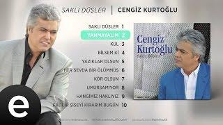 Yanmayalım (Cengiz Kurtoğlu) Official Audio #yanmayalım #cengizkurtoğlu