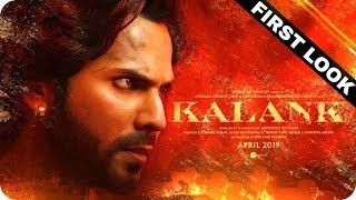 Kalank || First Look || Varun Dhawan || Alia Bhatt || Sonakshi Sinha || Aditya Roy Kapur