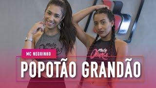 Popotão Grandão - MC Neguinho - Coreografia: Mete Dança