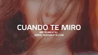 CUANDO TE MIRO - Pista de Trap x Reggaeton TRAPETON x DANCEHALL x Nio Garcia x Darell | INSTRUMENTAL