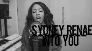 Sydney renae into you